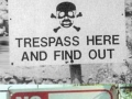 Honest no trespassing signs