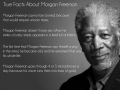 Morgan Freeman Facts