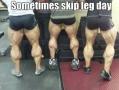 Skip some leg days