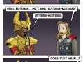 Nosiest jerk in Asgard