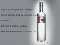 Vodka is amazing!