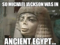 Jackson in Ancient Egypt