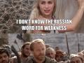 Why Putin watches GoT