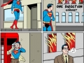If I was superman..