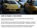 How to prank a taxi driver