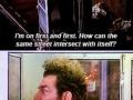 Kramer is confused