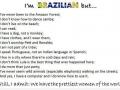 I'm Brazilian..