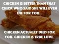 I love you chicken