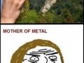 Mother of Metal