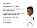 Be like Oliver!