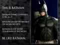 Be like Batman