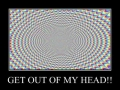 Get out of my head!