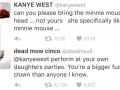 Kanye's running a circus