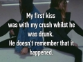 Terrible first kiss stories