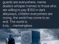 Memingless times.. #makememeslegalagain