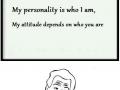 Attitude, not personality