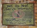 We Dont Serve Women
