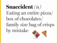 I've made a lot of snaccidents