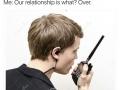 Damn walkie talkies