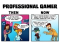 Gaming professions then vs now