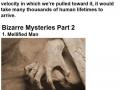 Bizarre mysteries