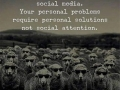 Avoid posting your personal problems on social media