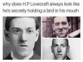 Just H.P Lovecraft